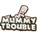 Mummy Trouble