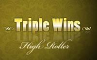 Triple Wins High Roller